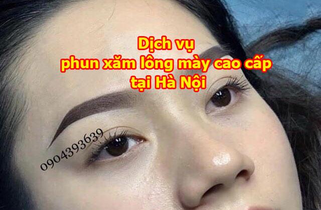 Dịch vụ phun xăm lông mày cao cấp tại Hà Nội